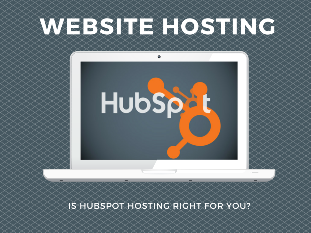 The True Value of Website Hosting with HubSpot