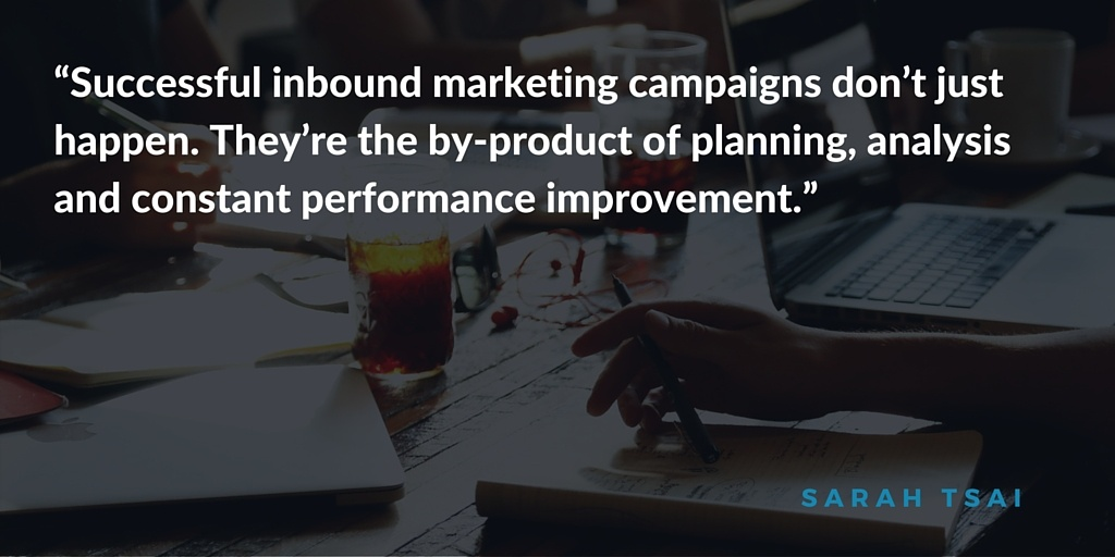Quote: Successful inbound marketing campaigns don't just happen.