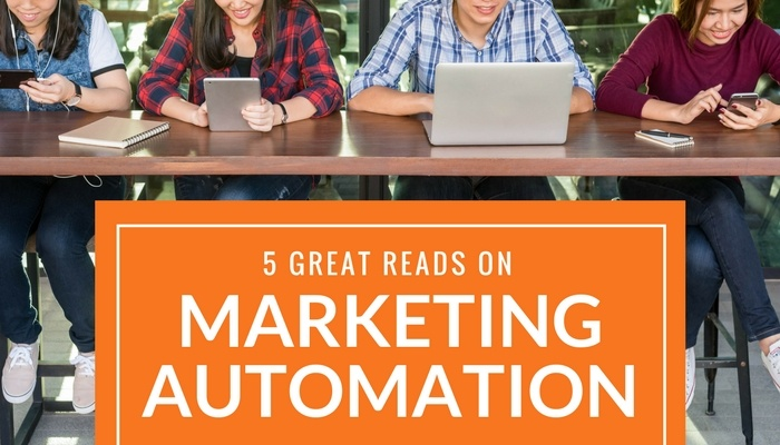 5 Good Pieces on Marketing Automation to Read This Month