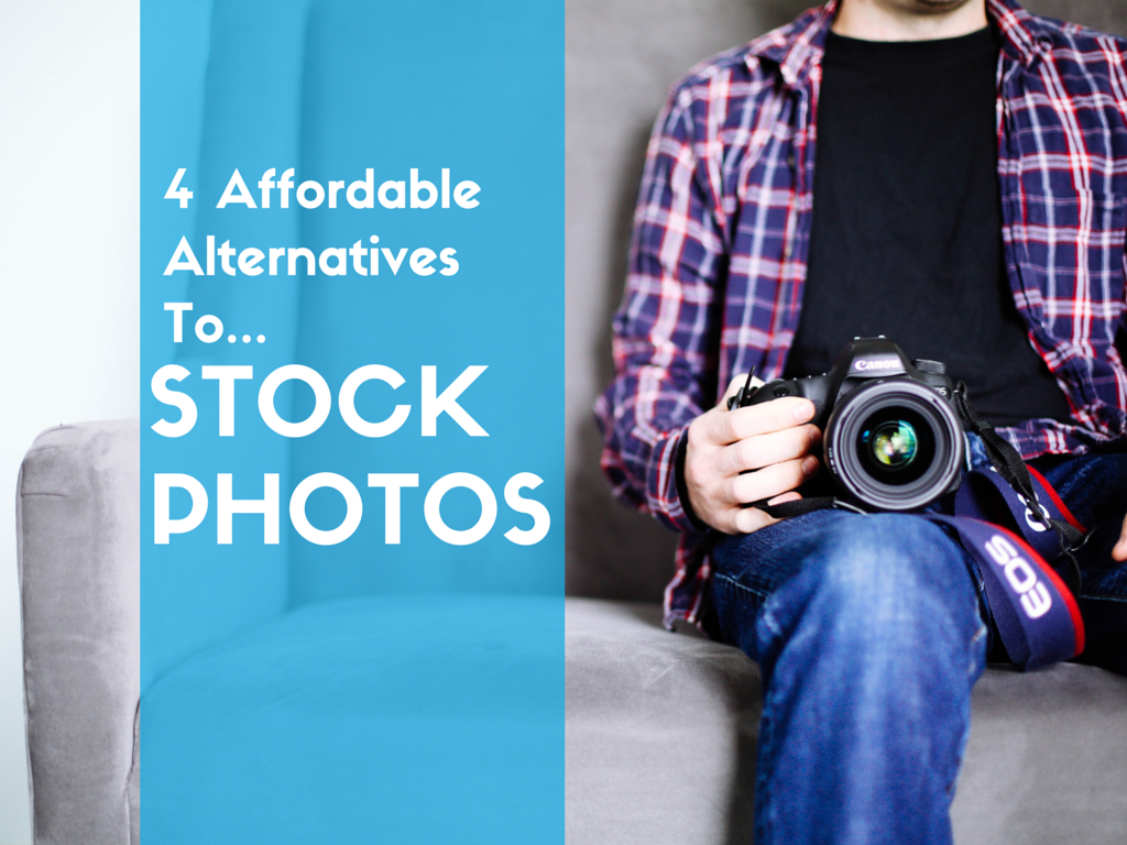 4 Affordable Alternatives to Stock Photos