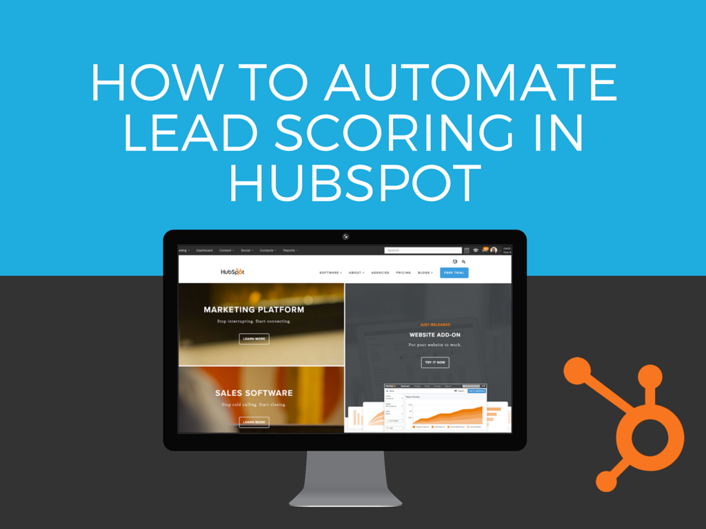 How to Automate Lead Scoring in HubSpot (and Why You Should)