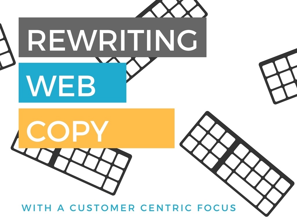 A Customer-Centric Approach to Redesigning Your Website Copy