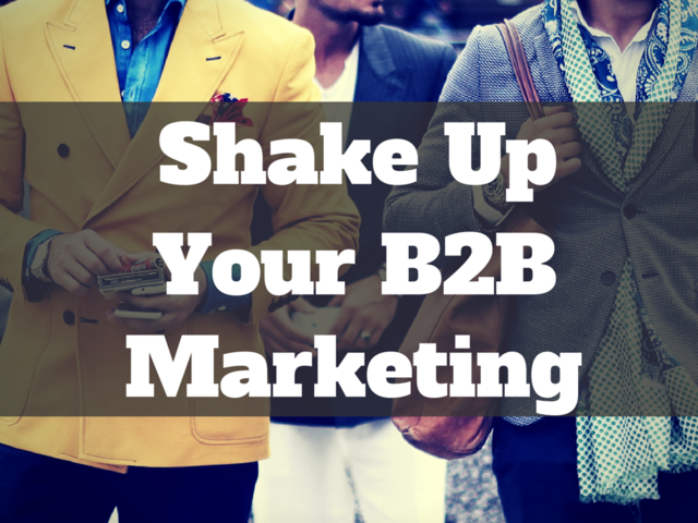 8 Ways to Shake Up Your B2B Social Media Content and Engage Your Audience