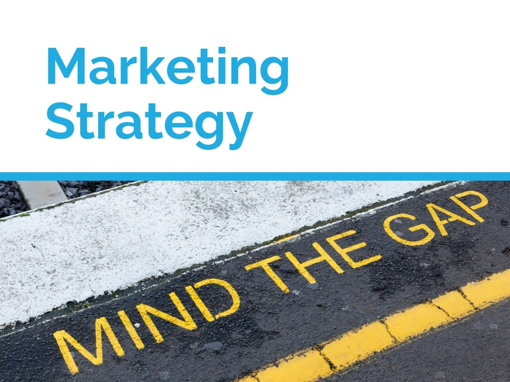 Every Marketing Strategy Has Gaps: How Are You Shoring Yours Up?