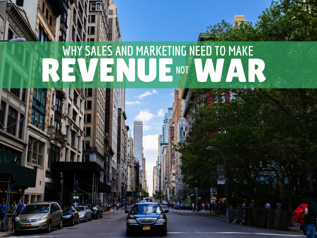 Why Marketing and Sales Need to Make Revenue, Not War