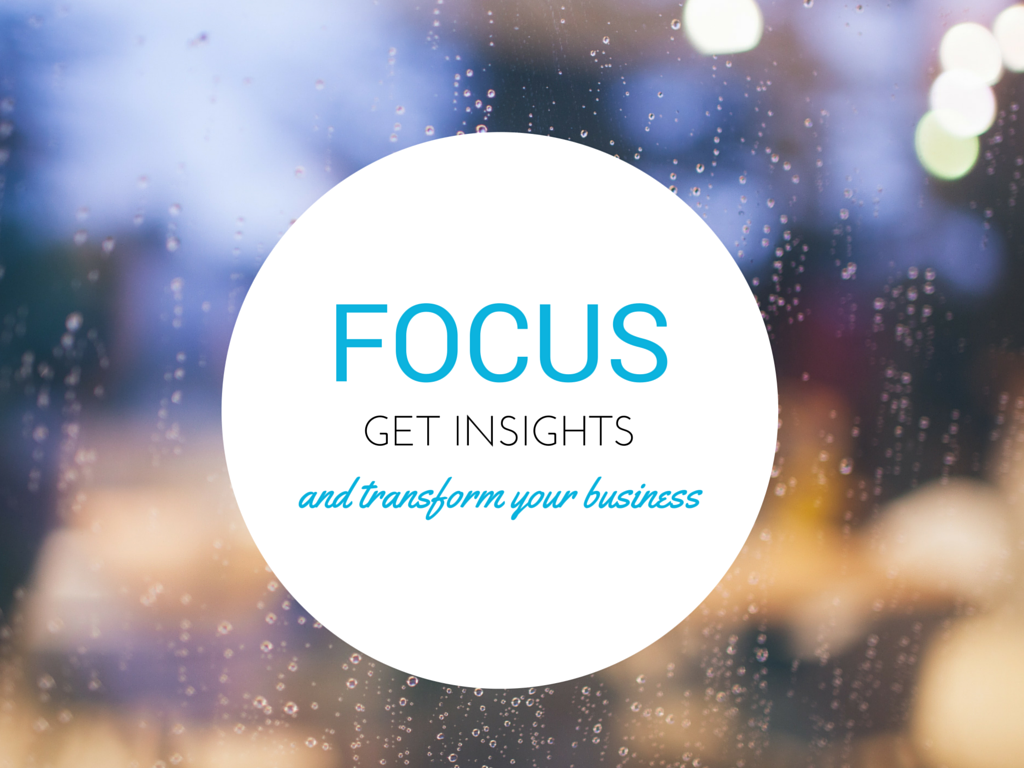 It's All About Focus: Honing In On Your Marketing Efforts to Transform Your Business