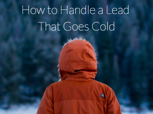 That's Gotta Hurt: How to Handle a Lead That Goes Cold